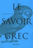 Pierre Pellegrin et Geoffrey Lloyd - Le savoir grec - Dictionnaire critique.