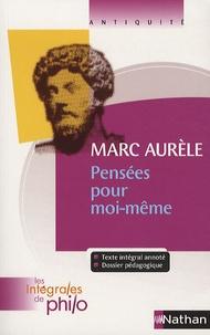 Pierre Pellegrin - Marc Aurèle - Pensées pour moi-même.