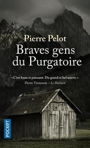 Téléchargez des ebooks pour ipod touch Braves gens du purgatoire DJVU iBook MOBI par Pierre Pelot 9782266305884