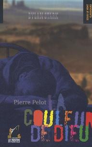 Pierre Pelot - Dylan Stark  : La Couleur de Dieu.