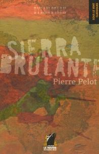 Pierre Pelot - Dylan Stark Tome 1 : Sierra Brûlante.