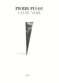Pierre Pelot - Givre noir.