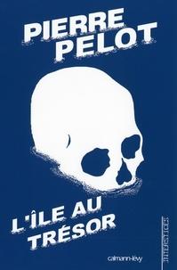 Pierre Pelot - L'Ile au trésor.