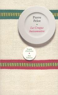 Pierre Pelot - La Croque buissonnière.