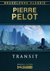Pierre Pelot - Transit.