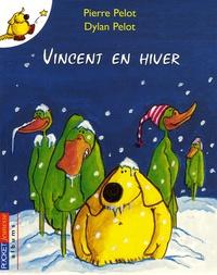 Pierre Pelot - Vincent en hiver.