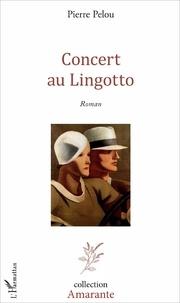 Pierre Pelou - Concert au Lingotto.