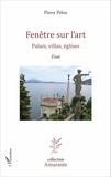 Pierre Pelou - Fenêtre sur l'art - Palais, villas, églises.