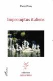 Pierre Pelou - Impromptus italiens.