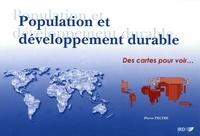Pierre Peltre - Population et developpement durable - Des cartes pour voir.