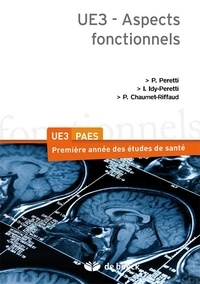 Pierre Peretti et Ilana Idy-Peretti - Aspects fonctionnels UE3.