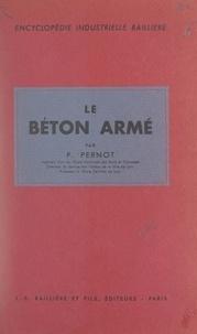 Pierre Pernot et  Boyer - Le béton armé.