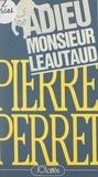 Pierre Perret - Adieu, Monsieur Léautaud.