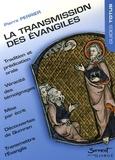Pierre Perrier - La transmission des Evangiles.