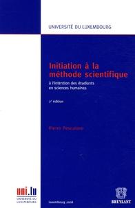 Pierre Pescatore - Initiation à la méthode scientifique - A l'intention des étudiants en sciences humaines.