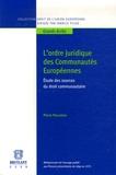 Pierre Pescatore - L'ordre juridique des communautés européennes - Etude des sources du droit communautaire.