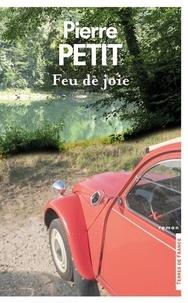 Pierre Petit - Feu de joie.