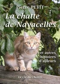 Pierre Petit - La Chatte de Navacelles.