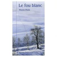 Pierre Petit - Le fou blanc.