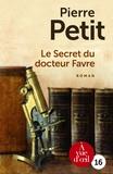 Pierre Petit - Le Secret du docteur Favre - gros caractères.