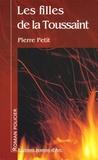 Pierre Petit - Les filles de la Toussaint.