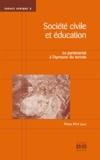Pierre Petit - Société civile et éducation - Le partenariat à l'épreuve du terrain.