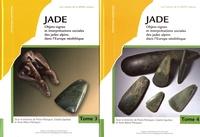 Pierre Pétrequin et Estelle Gauthier - Jade - Objets-signes et interprétations sociales des jades alpins dans l'Europe néolithique Tomes 3 & 4.