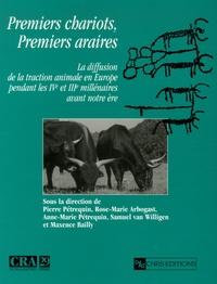 Pierre Pétrequin et Rose-Marie Arbogast - Premiers chariots, premiers araires - La diffusion de la traction animale en Europe pendant les IVe et IIIe millénaires avant notre ère.