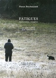 Pierre Peuchmaurd - Fatigues - Aphorismes complers.