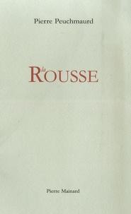 Pierre Peuchmaurd - La rousse.