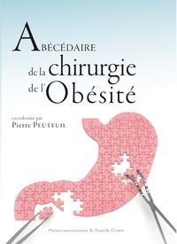 Pierre Peuteuil - Abécédaire de la chirurgie de l'obésité.