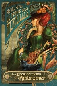 Téléchargez des livres gratuitement en anglais Le Paris des Merveilles Tome 1 9782352948483 in French par Pierre Pevel