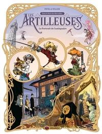 Pierre Pevel et Etienne Willem - Les artilleuses - Tome 2 - Le portrait de l'antiquaire.