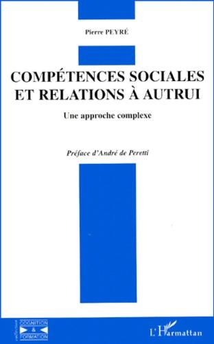 Compétences sociales et relations à autrui. Une approche complexe