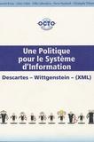 Pierre Pezziardi et Laurent Brisse - Une politique pour le système d'information - Descartes, Wittgenstein, (XML).