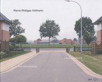 Pierre-Philippe Hofmann - Lieux communs - Edition bilingue français-néerlandais.