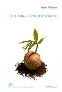 Pierre Philippot - Emotion et psychothérapie.