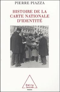 Histoire de la carte nationale d'identité - Pierre Piazza |