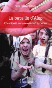 Deedr.fr La bataille d'Alep - Chroniques de la révolution syrienne Image