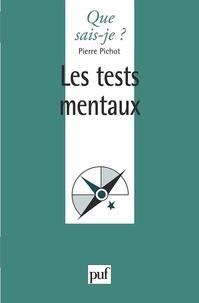 Pierre Pichot - Les tests mentaux.