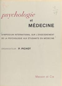 Pierre Pichot - Psychologie et médecine - Symposium international sur l'enseignement de la psychologie aux étudiants en médecine, 1966, Madrid.