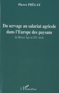 Du servage au salariat agricole dans lEurope des paysans - Du Moyen Âge au XXe siècle.pdf