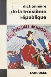 Pierre Pierrard - Dictionnaire de la IIIe République.