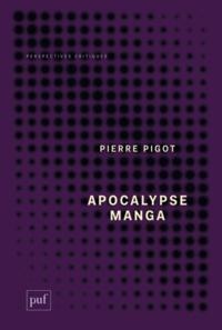 Téléchargement de livres audio du domaine public en mp3 Apocalypse manga par Pierre Pigot