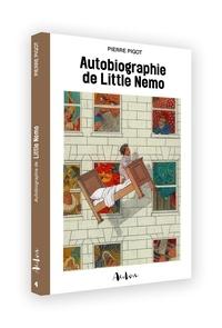Pierre Pigot - Autobiographie de Little Nemo.