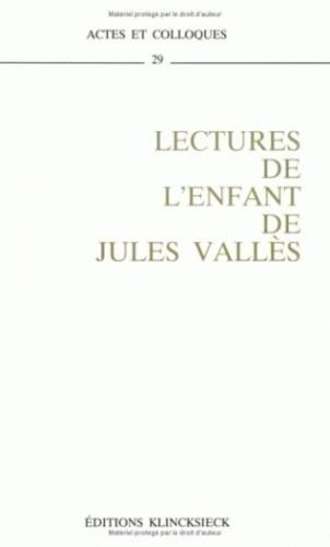 """Pierre Pillu - Lectures de """"L'enfant"""" de Jules Vallès - Colloque de Reims, octobre 1990."""