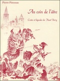 Pierre Pinsseau - Au coin de l'âtre - Contes et légendes du Haut-Berry.