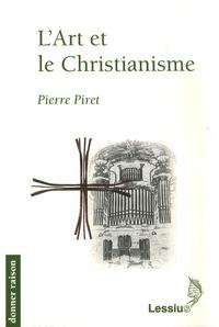Pierre Piret - L'Art et le Christianisme.