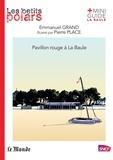 Pierre Place et Emmanuel Grand - Pavillon rouge à La Baule.