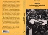 Pierre Poggioli - Corse - Chroniques d'une île déchirée, 1996-1999.
